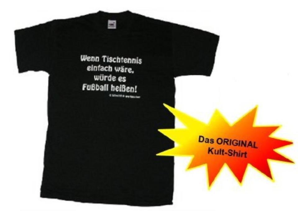 Tischtennis T-Shirt Sprüche
